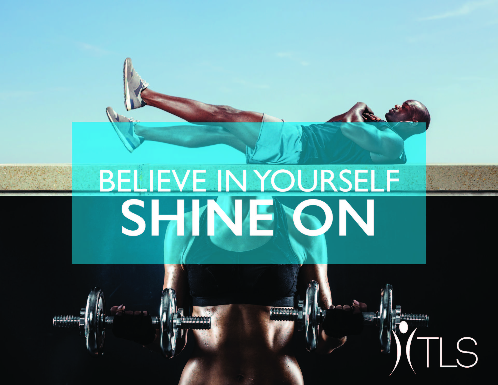 Believe in yourself, shine on